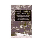 Livro - Green Taxation In Question - Politics and Economic Efficiency in Environmental Regulation