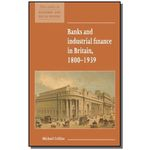Banks And Industrial Finance In Britain